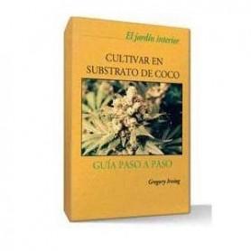 Libro Cultivar en substrato de coco Guía paso a paso